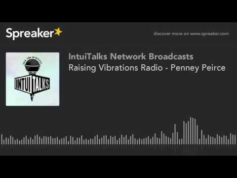 Raising Vibrations Radio - Penney Peirce