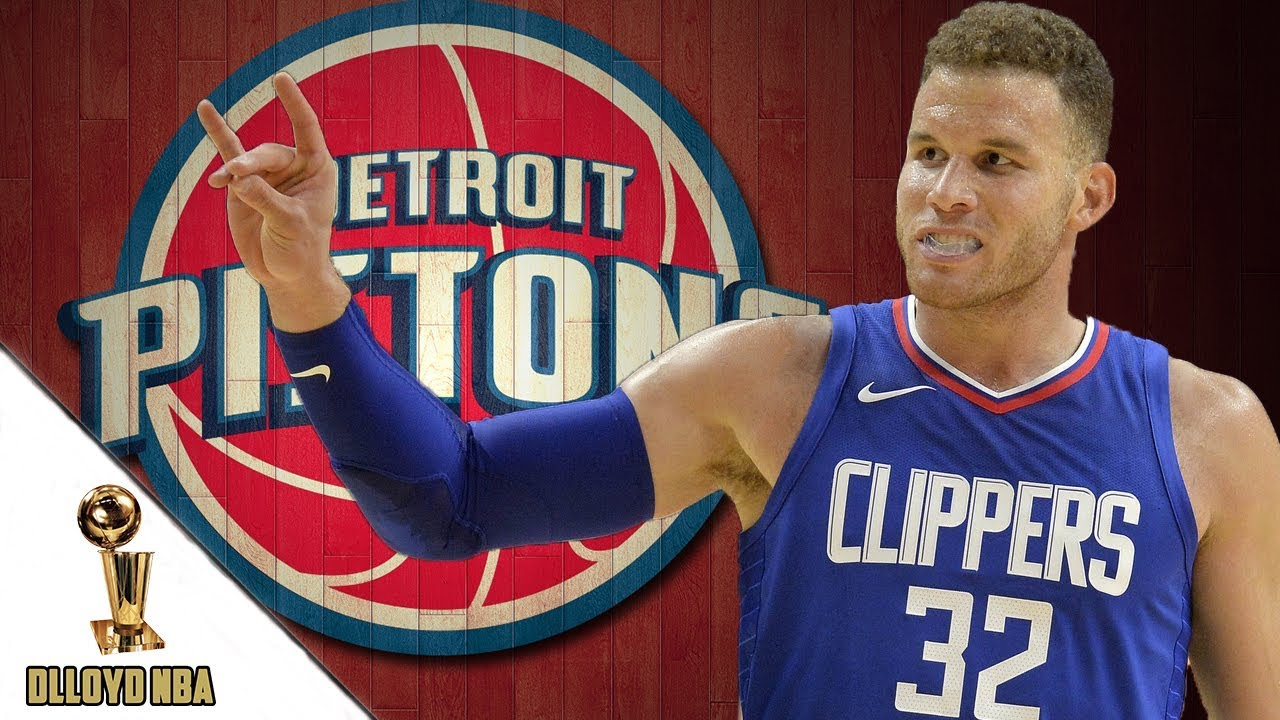 Clippers To Trade Blake Griffin To Detroit Pistons ! What Would Detroit Need  To Give Up To Get Him  bf6f347ed