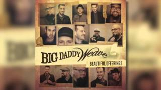 Big Daddy Weave - The Lion And The Lamb (Official Audio)
