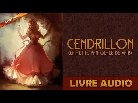 Livre Audio: Cendrillon Ou La Petite Pantoufle De Vair