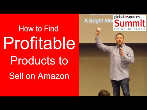 How to Find Profitable Products to Sell on Amazon - Global Sources Summit