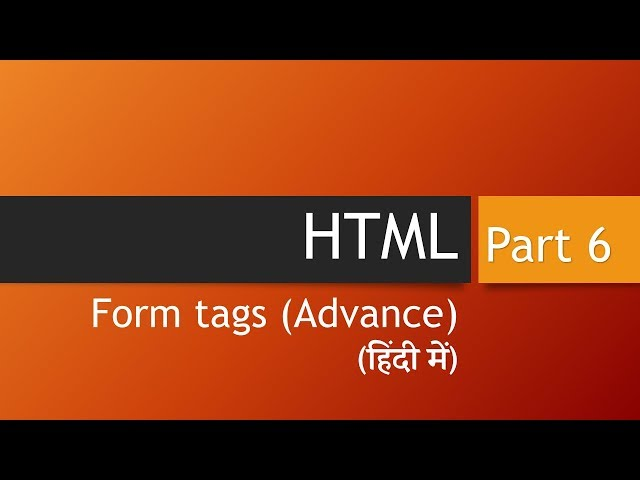 HTML Form Tags Part 2 (Learn HTML in Hindi)