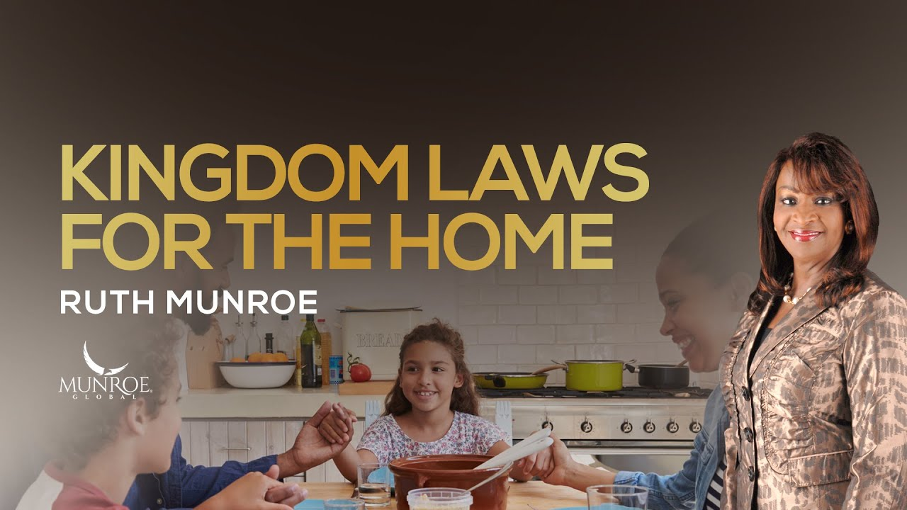Kingdom Laws For the Home | Ruth Munroe
