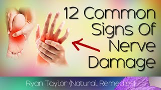 12 Signs Of Nerve Damage (Neuropathy)