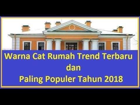 Warna Cat Rumah Trend Terbaru dan Paling Populer Tahun 2018