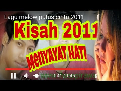 Lagu melow putus cinta 2011