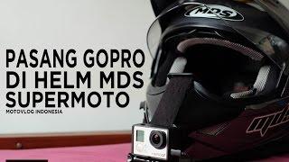[TUTORIAL]: Cara Pasang Gopro / Xiaomi Yi di Helm MDS Super-Pro / Supermoto (Head Strap) #TipsnTrick