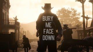 Скачать Red Dead Redemption 2 Trailer Edit Bury Me Face Down