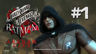 Batman Arkham City DLC A vingança de Arlequina #1 - Robin! (PS3 Gameplay Detonado PT-BR)
