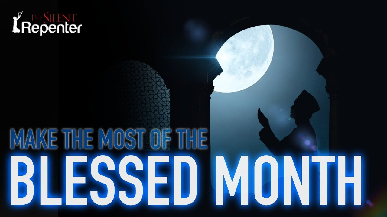 Blessed Month - The Silent Repenter
