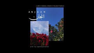 JANI - Anjaan ft. Nabeel Akbar & Talhah Yunus (Official Audio)
