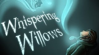 Whispering Willows Full Walkthrough / Complete Walkthrough