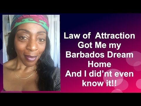 Law of Attraction Got Me My Barbados Dream Home