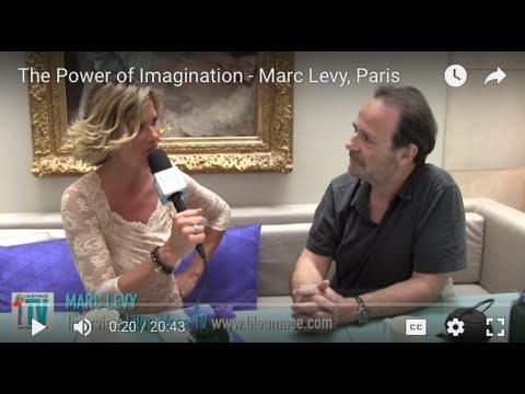 The Power of Imagination - Marc Levy, Paris