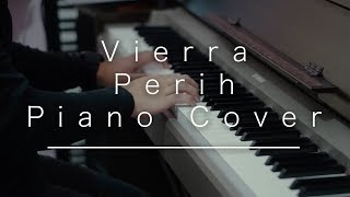 Video Vierra - Perih (Piano Cover) By Kevin Ruenda download MP3, 3GP, MP4, WEBM, AVI, FLV Maret 2018