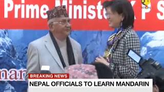 Breaking News: China playing mind games in Nepal? Invites 30 Nepal govt officials to learn Mandarin