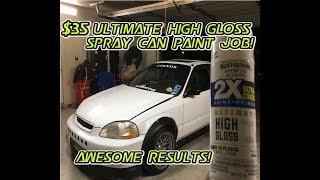 $35 Rustoleum ultimate high gloss spray can paint job (CHECK IT OUT!)