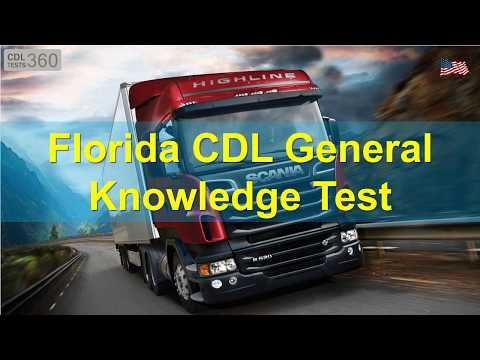 Florida CDL General Knowledge Test