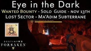Wanted Bounty - Eye In the Dark - Solo Guide - Nov 13th - Ma