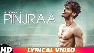 Pinjra (Lyrical Video) | Gurnazar | Latest Punjabi Songs 2018 | Speed Records