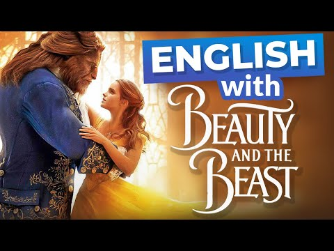 Learn English With Beauty And The Beast & Emma Watson