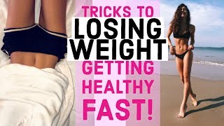 Tricks to Losing Weight FAST + Getting Healthy (Life Hacks) // TessaRenéeTR