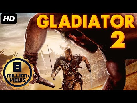 GLADIATOR 2 (2019) New Released Full Hindi Dubbed Movie | Hollywood Movies In Hindi Dubbed Full