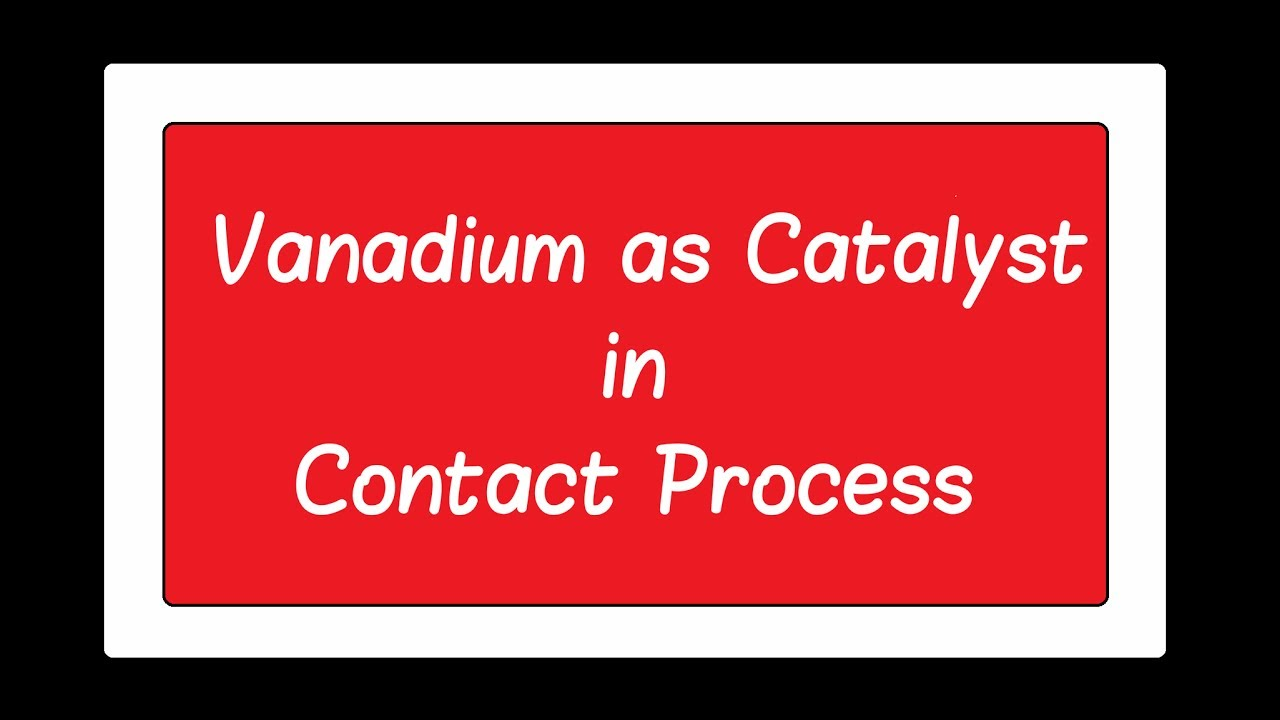 contact process catalyst