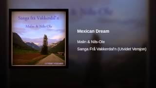 Mexican Dream