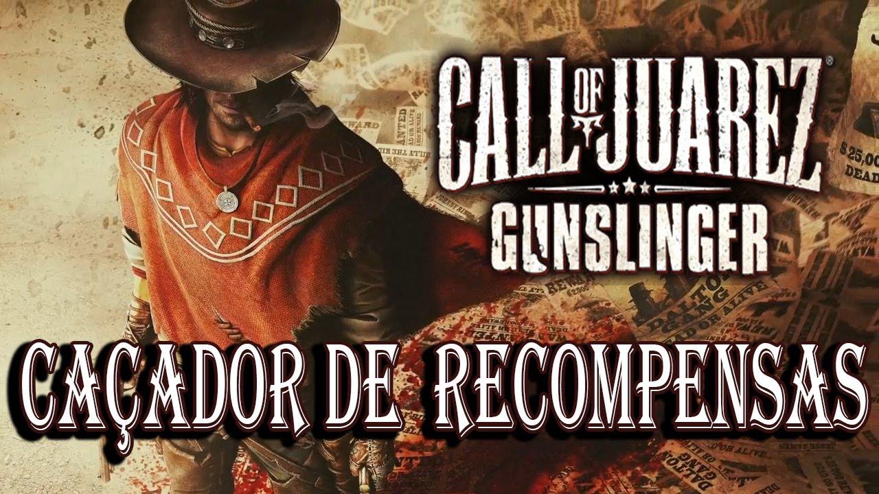 Caçador de Recompensas - Call of Juarez: Gunslinger