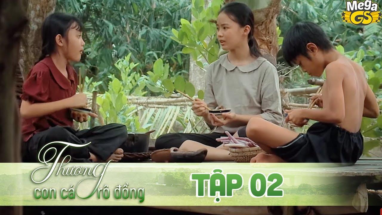 THƯƠNG CON CÁ RÔ ĐỒNG TẬP 2 - Phim hay 2021    Lê Phương, Quốc Huy, Quang Thái, Như Đan, Hoàng Yến