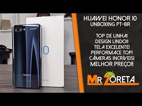 Huawei Honor 10 - O Melhor custo-benefício da Huawei! Esse eu recomendo!! - Unboxing