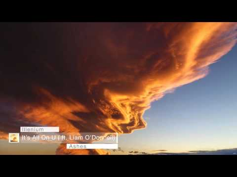 Illenium ft. Liam O' Donnell - It's All On U mp3