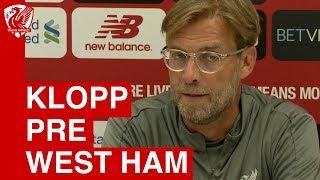 Jurgen Klopp Pre Match Press Conference | Liverpool vs. West Ham