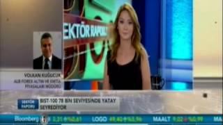 ALB Forex Altın Ve Emtia Müdürü Volkan Kuğucuk Bloomberg HT 'de Piyasaları Değerlendirdi