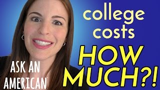 Ask An American: Cost of University Tuition in USA