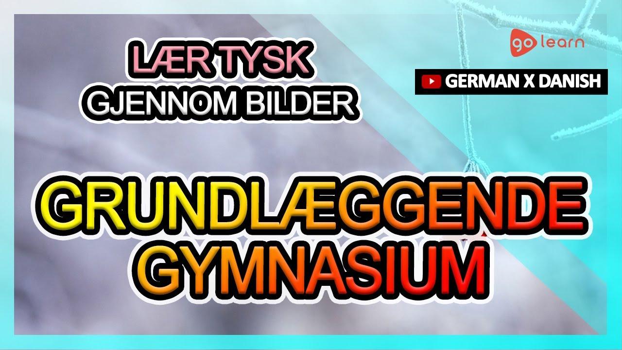 Lær Tysk Gjennom Bilder |Tysk Ordforråd Grundlæggende Gymnasium | Golearn