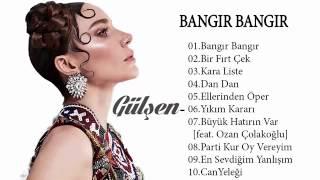 Gülşen Bangır Bangır full Albüm