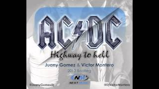 ACDC - Highway to hell ( Juany Gomez & Victor Montero Bootleg )