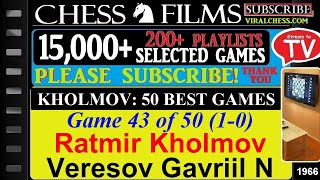 Kholmov: 50 Best Games (#43 of 50): Ratmir Kholmov vs. Veresov Gavriil N