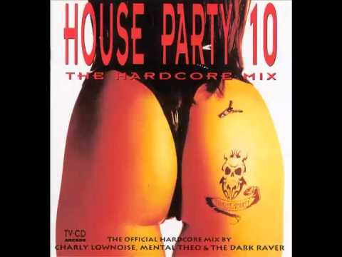 House party 10: The hardcore mix (full)