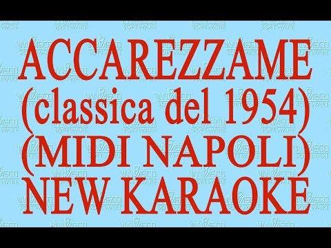 Accarezzame - midi Napoli - New Karaoke