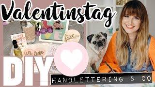 Valentinstag DIY Geschenke I Handlettering & Last Minute Ideen