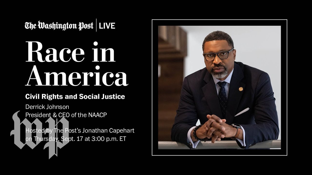 Race in America: Civil Rights and Social Justice with NAACP President Derrick Johnson (Full Stream)