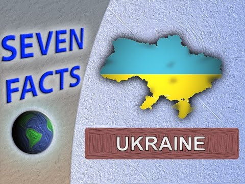 7 Facts about Ukraine