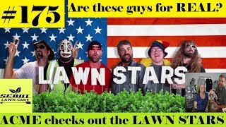LAWN STARS & ACME Mowing | Seriously!?!?  Nah...  ✌
