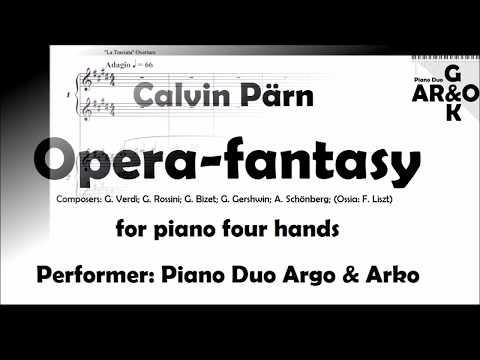 Opera-fantasy for piano duet (arr. Calvin Pärn)