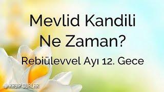 2018 Mevlid Kandili Ne Zaman? | Kayıp Dualar