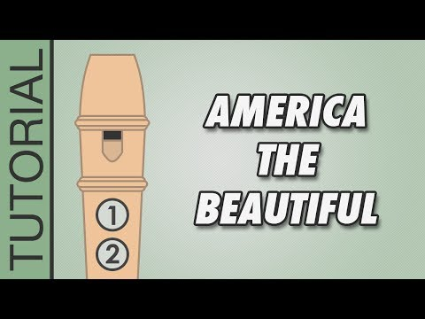 America the Beautiful - Recorder Notes Tutorial - Easy Songs