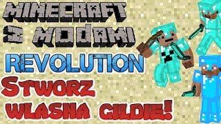 Minecraft z Modami #97 - Revolution Mod - Stwórz własną gildie!